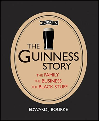 The Guinness Story: The Family the Business the Black Stuff
