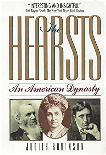 The Hearsts: An American Dynasty
