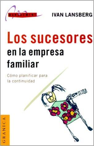 Los sucesores en la Empresa Familiar