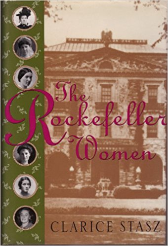 The Rockefeller Women: Dynasty of Piety, Privacy, and Service
