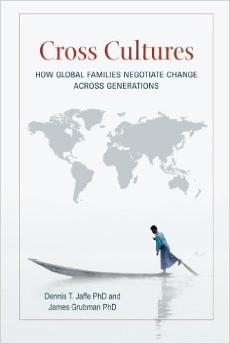 Cross Cultures: How Global Families Negotiate Change Across Generations
